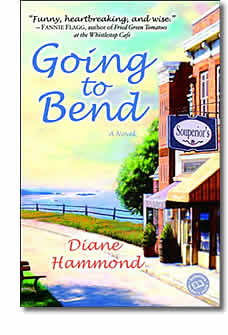 Book cover for Going to Bend, by Diane Hammond